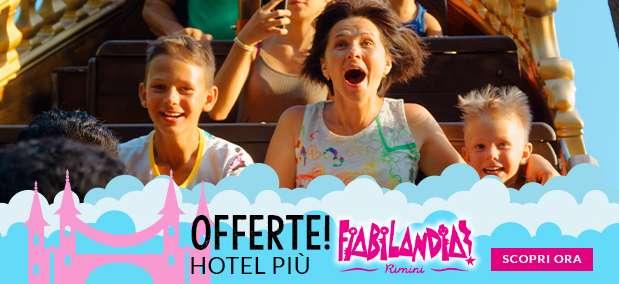offerte hotel rimini + fiabilandia con bimbi gratis, pensione completa all inclusive