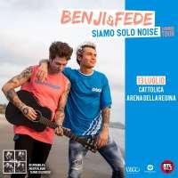 Benji e Fede all'Arena della Regina 2018