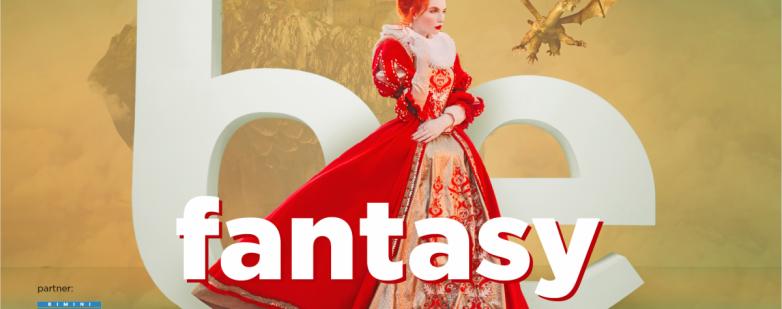 Be Fantasy alle Befane dal 6 al 28 luglio 2019