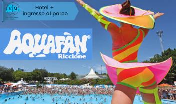 Pacchetto Hotel + Aquafan